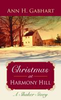 Cover image for Christmas at Harmony Hill : a Shaker story