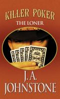 Cover image for The Loner : killer poker