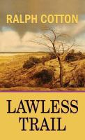 Cover image for Lawless Trail