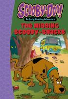 Cover image for Scooby-Doo!. The missing Scooby-Snacks