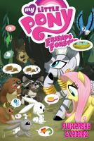 Cover image for My little pony friends forever. Fluttershy & Zecora