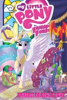 Cover image for My little pony friends forever. Princess Celestia & Spike