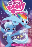Cover image for My little pony friends forever. Rainbow Dash & Trixie