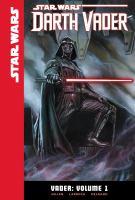 Cover image for Star Wars Darth Vader. Vader. Volume 1