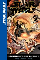 Cover image for Star Wars. Skywalker strikes. Volume 3