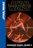 Cover image for Star Wars. Skywalker strikes. Volume 6