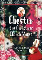 Cover image for Chester and the Christmas church mouse
