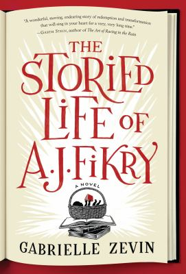 Cover image for The storied life of A.J. Fikry : a novel