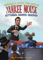 Cover image for Yankee mouse : Gettysburg Address observer