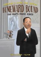 Cover image for Homeward bound : civil rights mouse leader