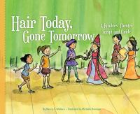 Cover image for Hair today, gone tomorrow : a readers' theater script and guide