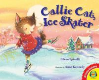 Cover image for Callie cat, ice skater