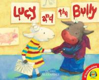 Cover image for Lucy and the bully