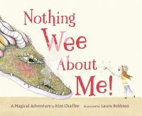 Cover image for Nothing wee about me! : a magical adventure