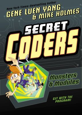 Cover image for Secret coders. Monsters & modules