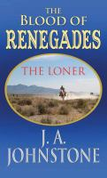 Cover image for The Loner : the blood of renegades