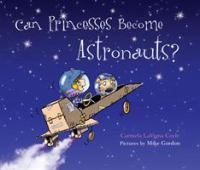 Cover image for Can princesses become astronauts?
