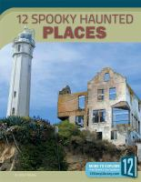Cover image for 12 spooky haunted places