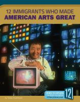 Cover image for 12 immigrants who made American arts great