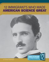 Cover image for 12 immigrants who made American science great
