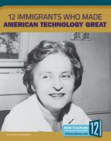 Cover image for 12 immigrants who made American technology great