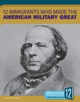 Cover image for 12 immigrants who made American military great