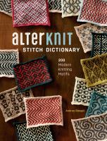 Cover image for Alterknit stitch dictionary