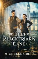 Cover image for The thief of Blackfriars Lane