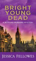Cover image for Bright young dead