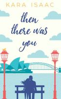 Cover image for Then there was you