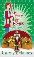 Cover image for A gift of bones : a Sarah Booth Delaney mystery