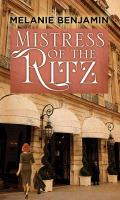 Cover image for Mistress of the Ritz : a novel
