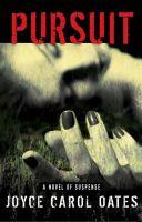 Cover image for Pursuit : a novel of suspense