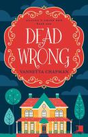 Cover image for Dead wrong : an Amish cozy mystery