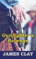 Cover image for Gunfighter's revenge