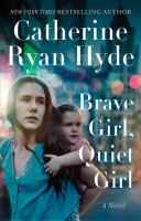 Cover image for Brave girl, quiet girl