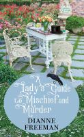 Cover image for A lady's guide to mischief and murder