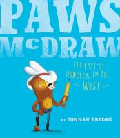 Cover image for Paws McDraw : the fastest doodler in the west