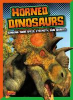Cover image for Horned dinosaurs : ranking their speed, strength, and smarts