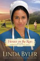 Cover image for Hester on the run : Hester hunts for home. Book one