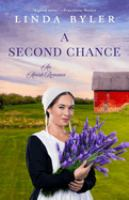 Cover image for A second chance : an Amish romance