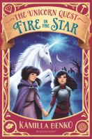 Cover image for The unicorn quest. Fire in the star