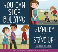 Cover image for You can stop bullying : stand by or stand up?