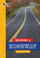 Cover image for Building a highway
