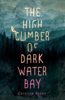 Cover image for The high climber of Dark Water Bay