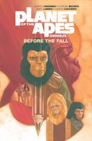 Cover image for Planet of the apes omnibus. Before the fall