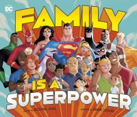 Cover image for Family is a superpower