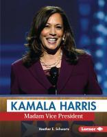 Cover image for Kamala Harris : Madam Vice President