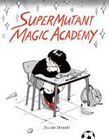 Cover image for SuperMutant Magic Academy