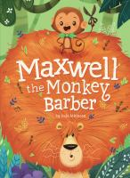 Cover image for Maxwell the monkey barber